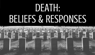 Death: Beliefs & Responses – Listening List