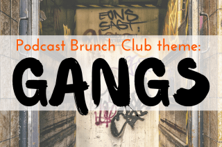 Gangs: March 2017 Listening List