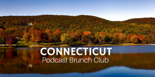Podcast Brunch Club: Connecticut