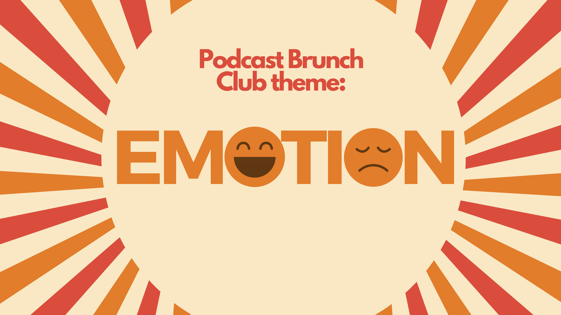 Emotion: Podcast Playlist