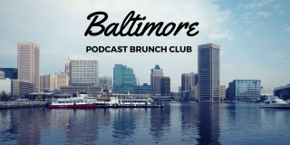 Baltimore chapter of Podcast Brunch Club