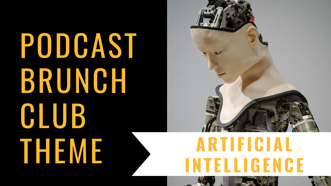 Artificial Intelligence: Podcast Playlist