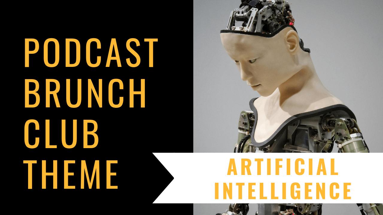 Artificial Intelligence: November 2018 Podcast Playlist