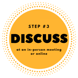 Step #3 - Discuss at an in-person meeting or online