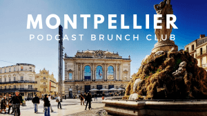 Montpellier chapter of Podcast Brunch Club - like book club, but for podcasts