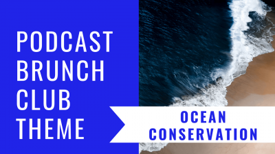 Ocean Conservation: Podcast Listening List