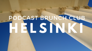 Podcast Brunch Club chapter in Helsinki, Finland