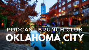 Podcast Brunch Club chapter in Oklahoma City