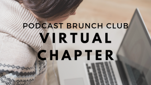 Virtual chapter of Podcast Brunch Club