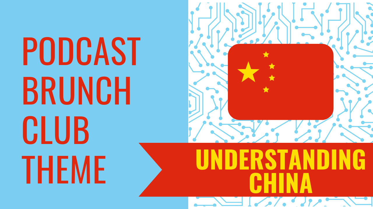 Understanding China – June 2019 Playlist