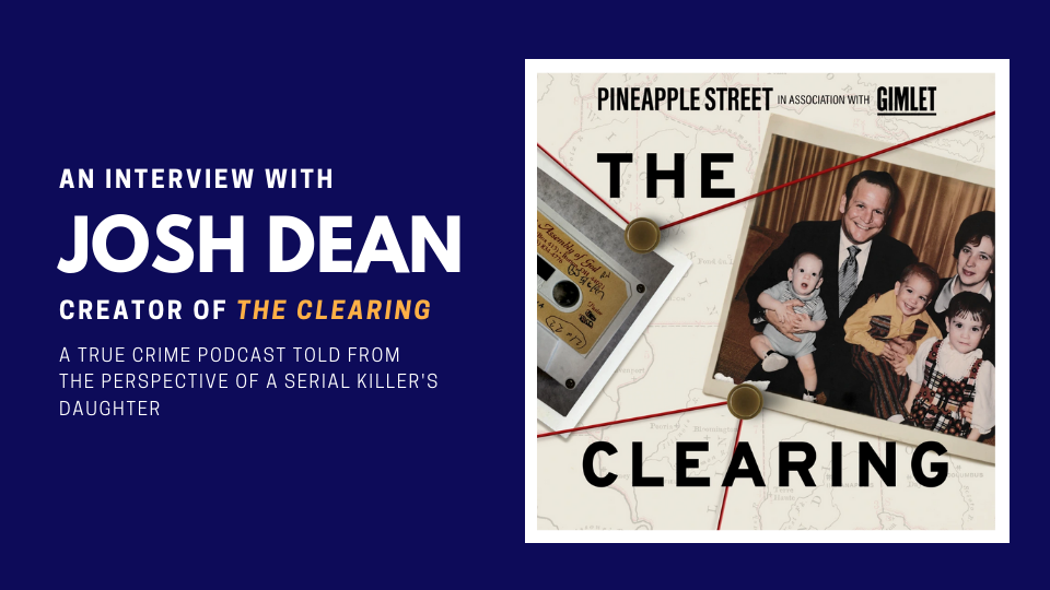 <em></noscript>The Clearing</em> is a True Crime Podcast Told from the Perspective of a Serial Killer's Daughter
