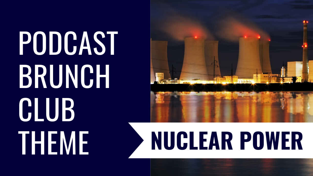 Nuclear Power: February 2020 Listening List