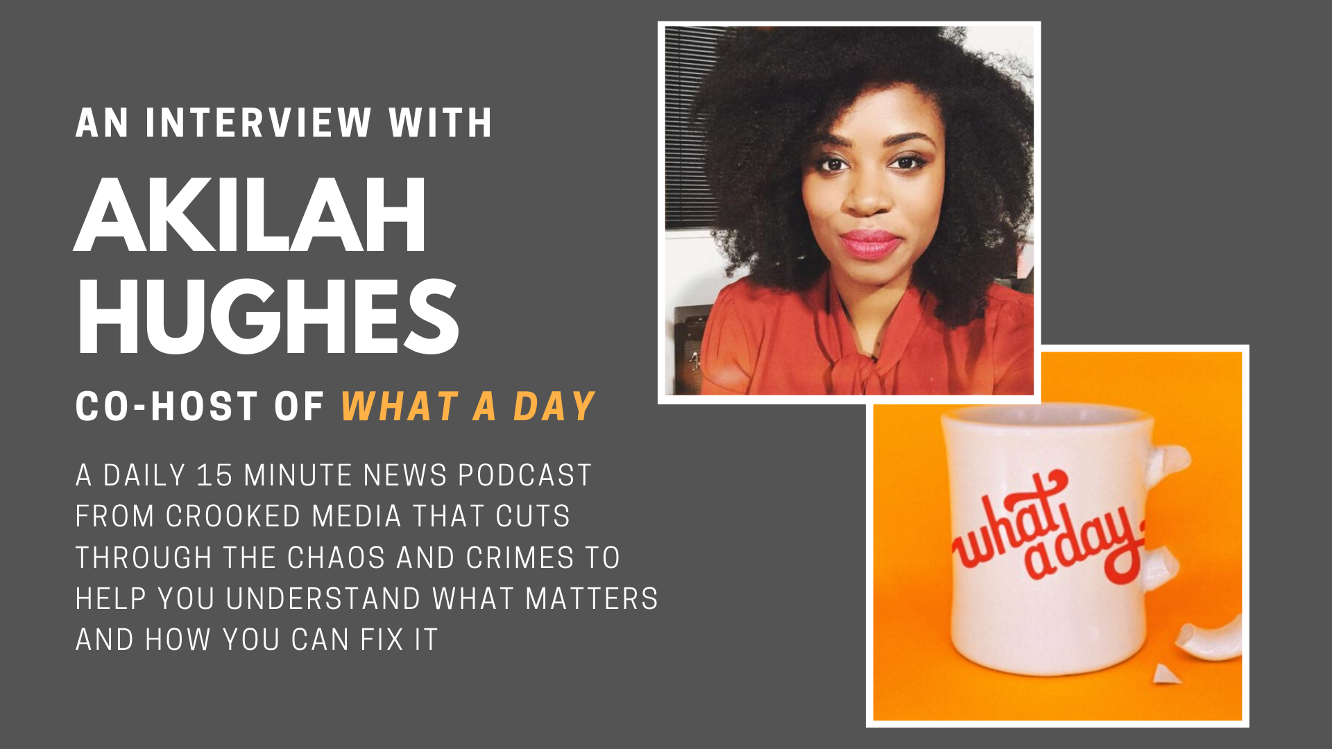 On <em>What a Day</em>, Akilah Hughes brings a different voice to the news