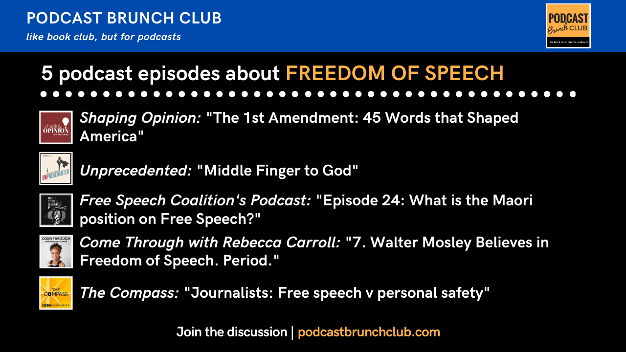 5 podcast episodes about freedom of speech